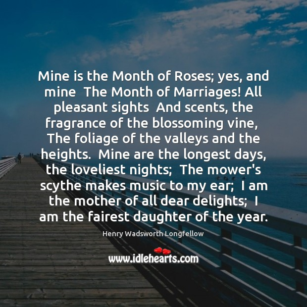 Mine is the Month of Roses; yes, and mine  The Month of Image