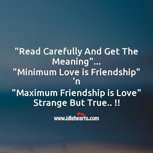 Minimum love is friendship Image
