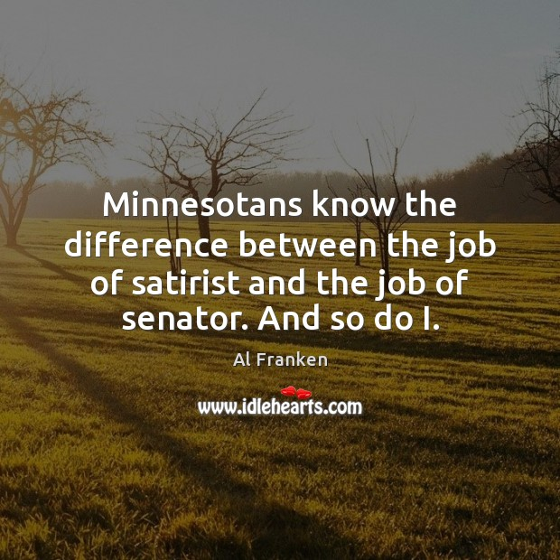 Minnesotans know the difference between the job of satirist and the job Image