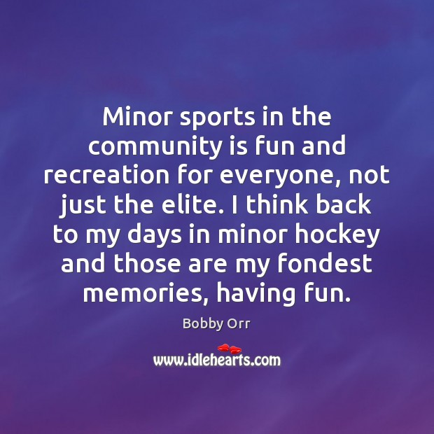 Image, Minor sports in the community is fun and recreation for everyone, not