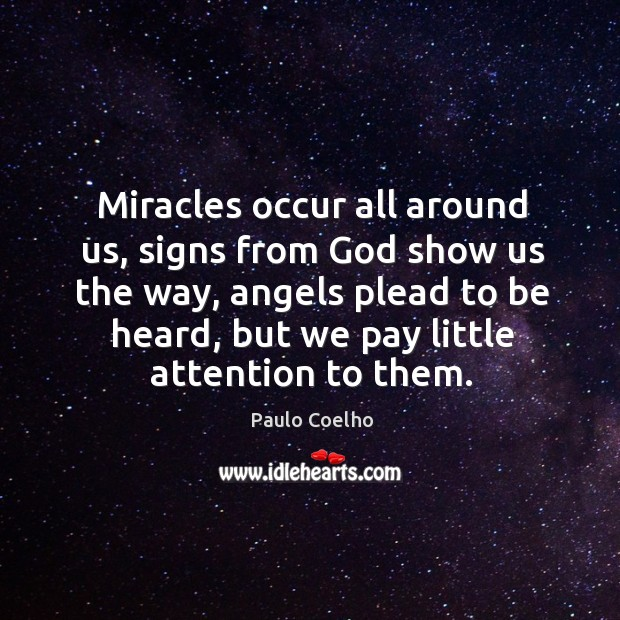 Image, Miracles occur all around us, signs from God show us the way,