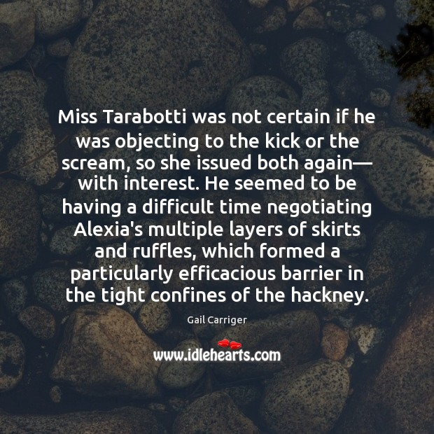 Miss Tarabotti was not certain if he was objecting to the kick Image