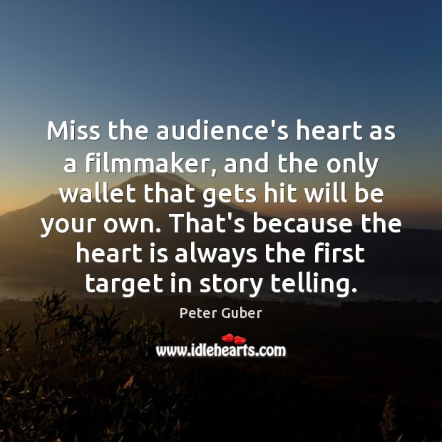 Miss the audience's heart as a filmmaker, and the only wallet that Image