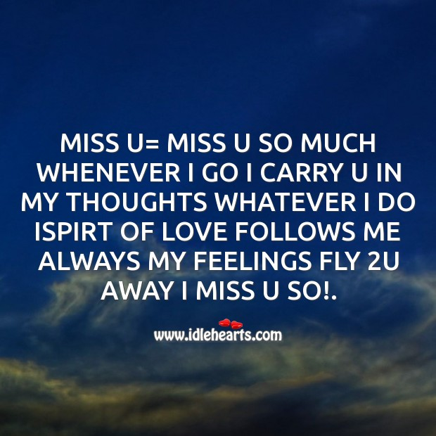 Miss u= miss u so much whenever Missing You Messages Image