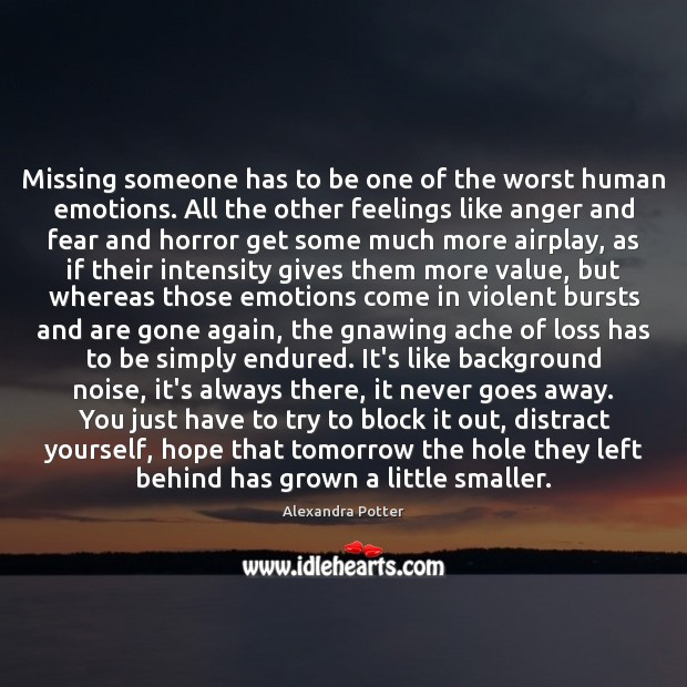 Image, Missing someone has to be one of the worst human emotions. All