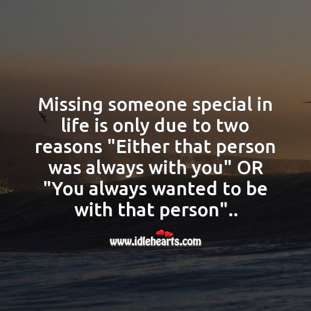 Missing someone special in life Missing You Messages Image