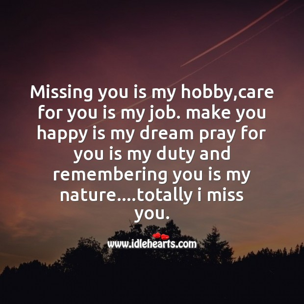 Missing you is my hobby Missing You Messages Image