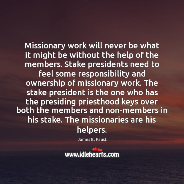 Image, Missionary work will never be what it might be without the help