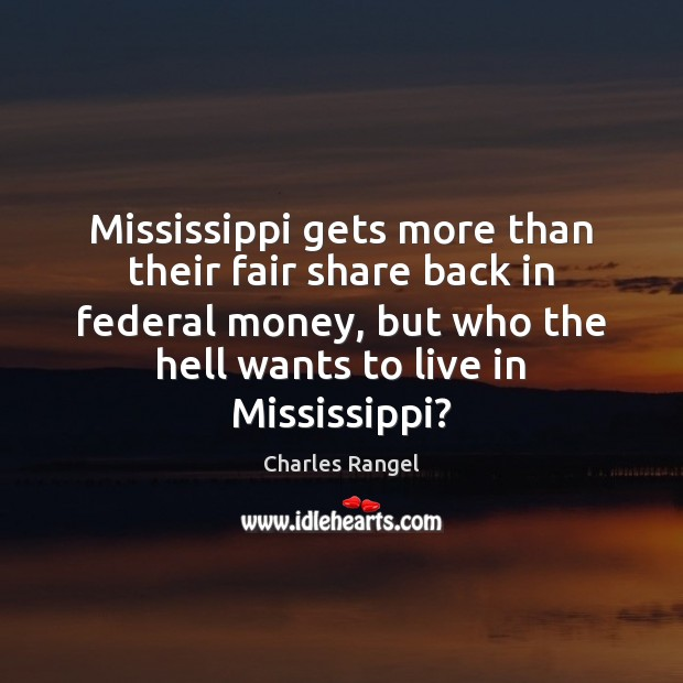 Mississippi gets more than their fair share back in federal money, but Image
