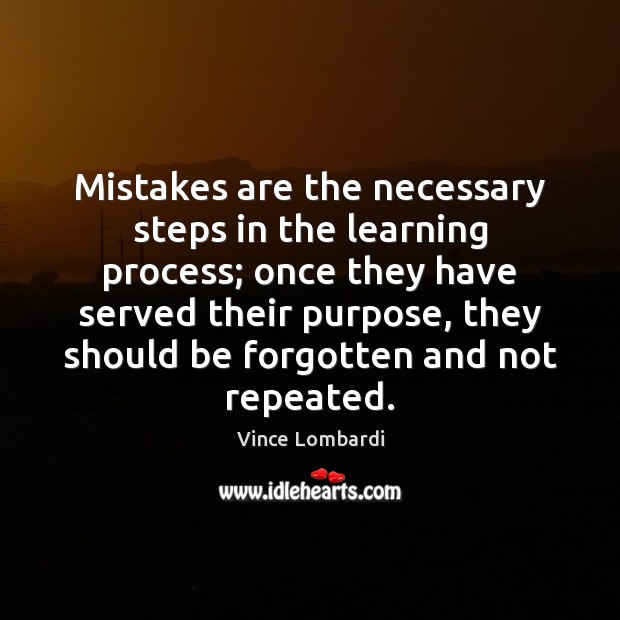 Image, Mistakes are the necessary steps in the learning process; once they have
