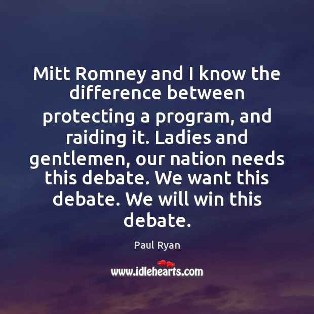 Mitt Romney and I know the difference between protecting a program, and Image