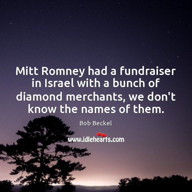 Image, Mitt Romney had a fundraiser in Israel with a bunch of diamond