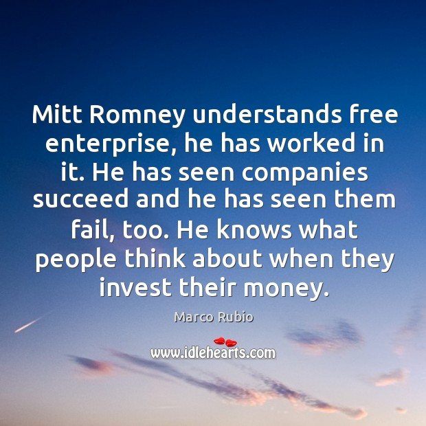 Image, Mitt romney understands free enterprise, he has worked in it. He has seen companies succeed