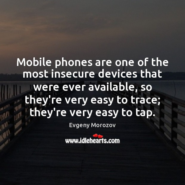 Image, Mobile phones are one of the most insecure devices that were ever