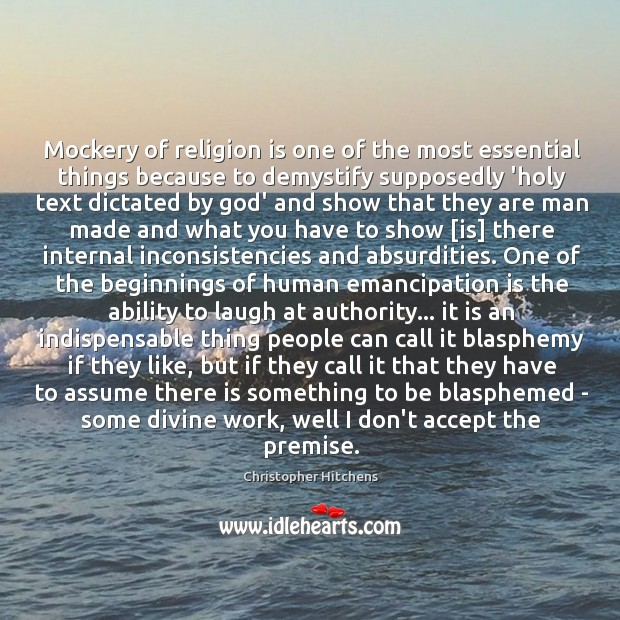 Mockery of religion is one of the most essential things because to Image