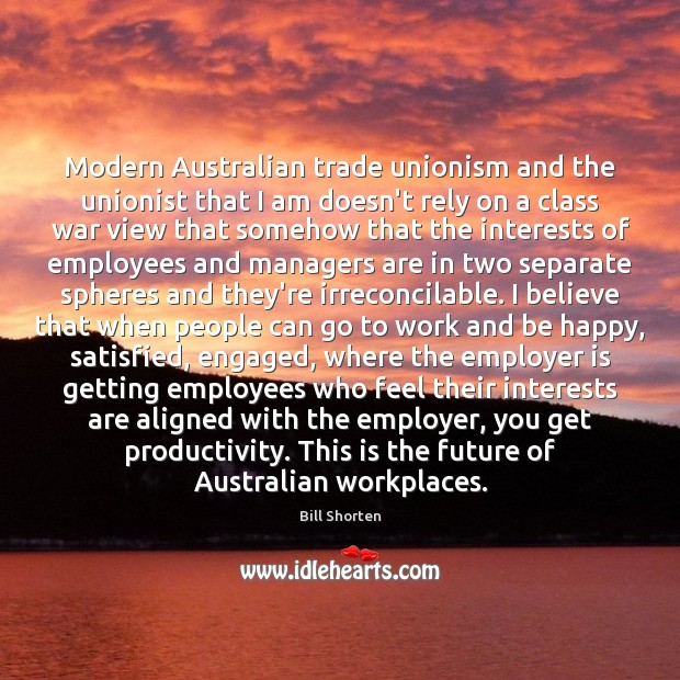 Image, Modern Australian trade unionism and the unionist that I am doesn't rely