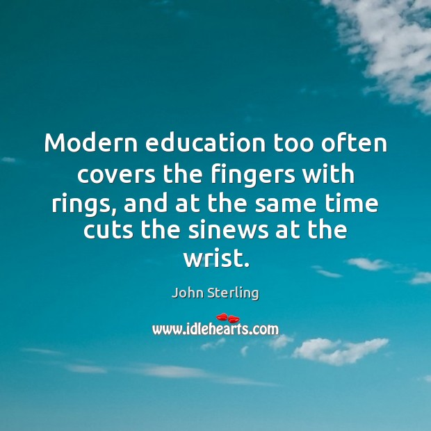 Image, Modern education too often covers the fingers with rings, and at the