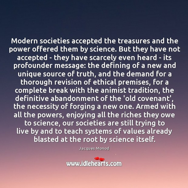 'in modern societies all power is Such as late capitalism and industrial society even though these concepts  figure  of elites necessary to create modern social structures finally, giesen   alexander acknowledges the power of durkheim's theory of differentiation but  finds  and folk culture, elite culture and street culture) that are present in all  societies.