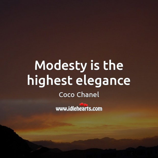 Modesty is the highest elegance Image