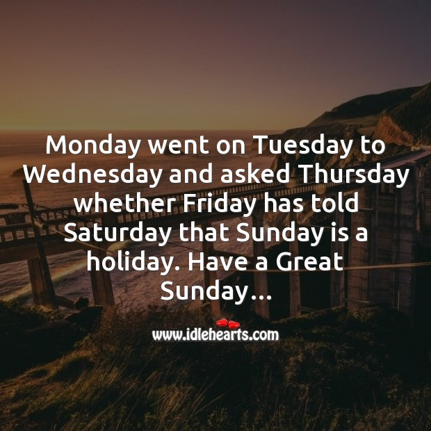 Monday went on tuesday Funny Messages Image