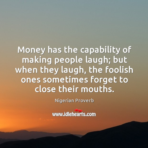 Image, Money has the capability of making people laugh