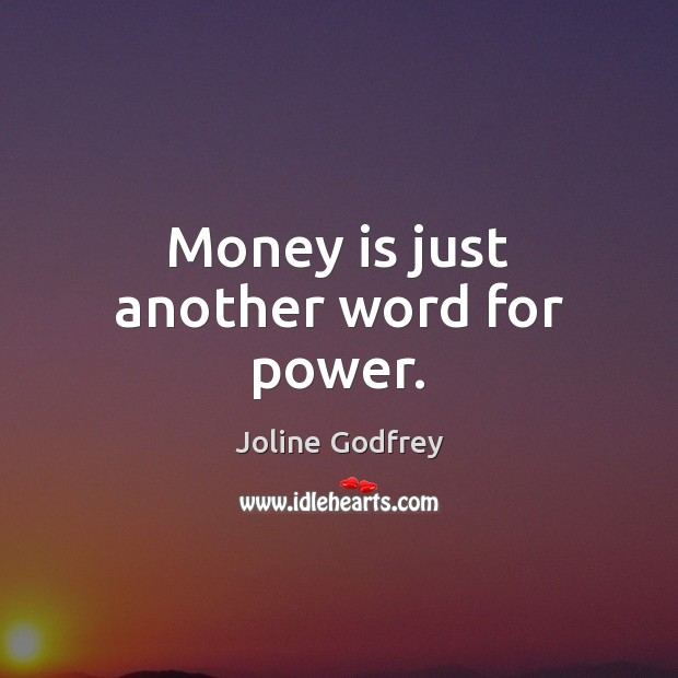 Picture Quote by Joline Godfrey