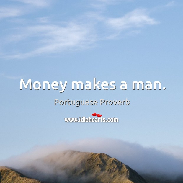 Image, Money makes a man.