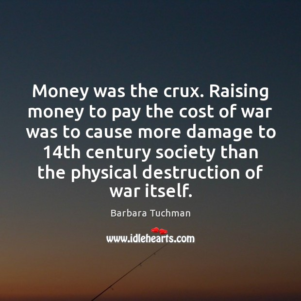 Image, Money was the crux. Raising money to pay the cost of war