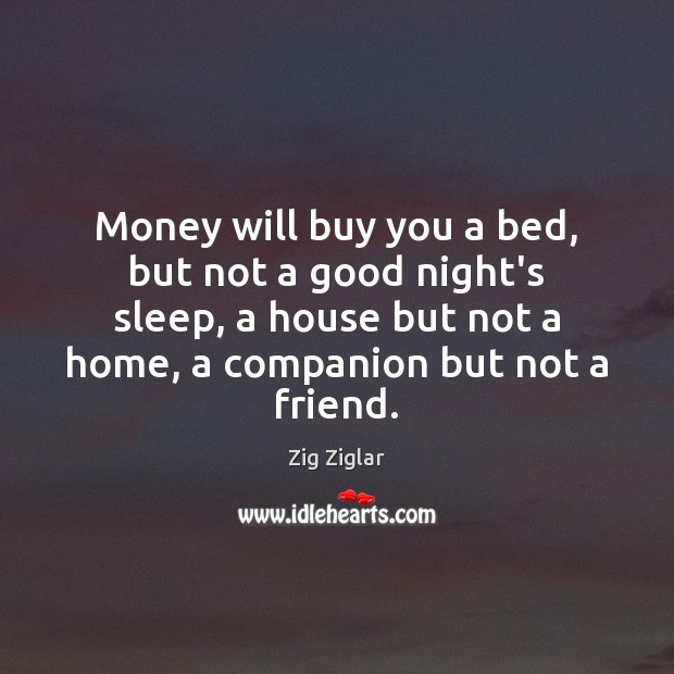 Money will buy you a bed, but not a good night's sleep, Image