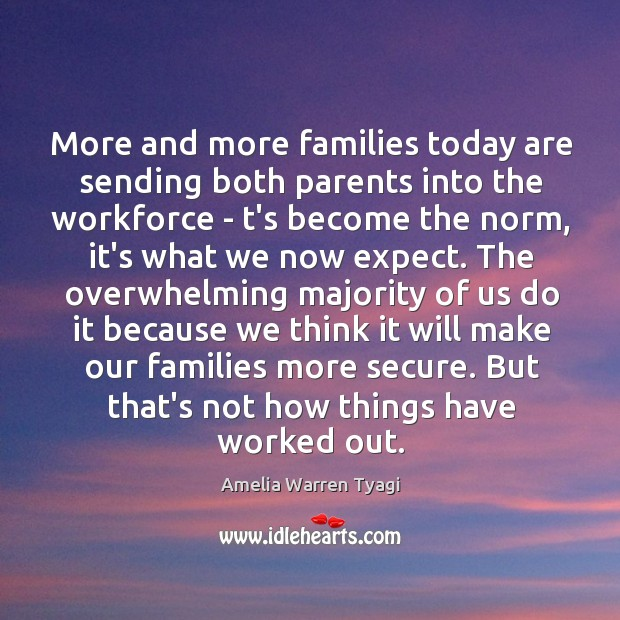 Image, More and more families today are sending both parents into the workforce