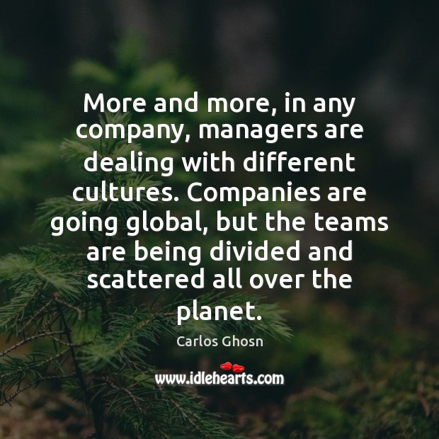 More and more, in any company, managers are dealing with different cultures. Image