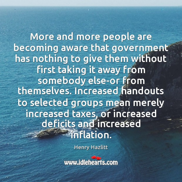 Image, More and more people are becoming aware that government has nothing to