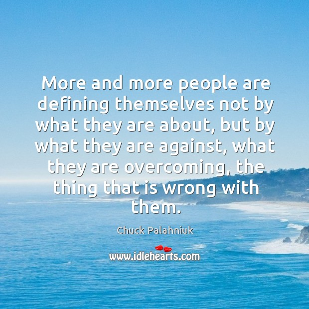 More and more people are defining themselves not by what they are Image