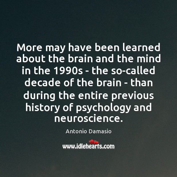 More may have been learned about the brain and the mind in Image