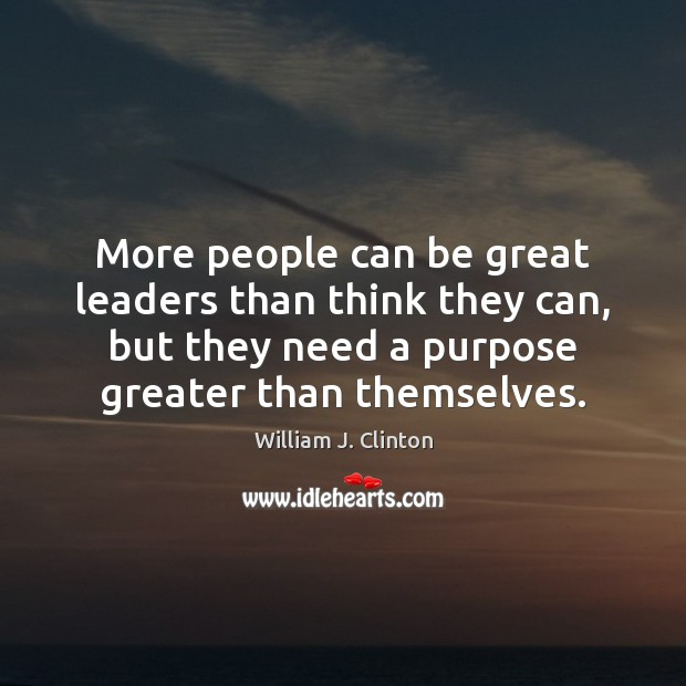 More people can be great leaders than think they can, but they Image