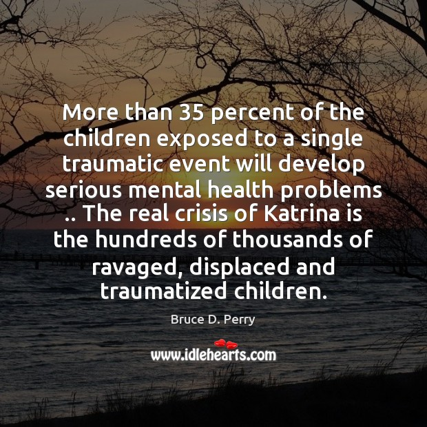Image, More than 35 percent of the children exposed to a single traumatic event