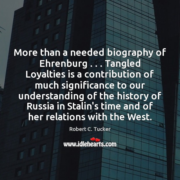 More than a needed biography of Ehrenburg . . . Tangled Loyalties is a contribution Image