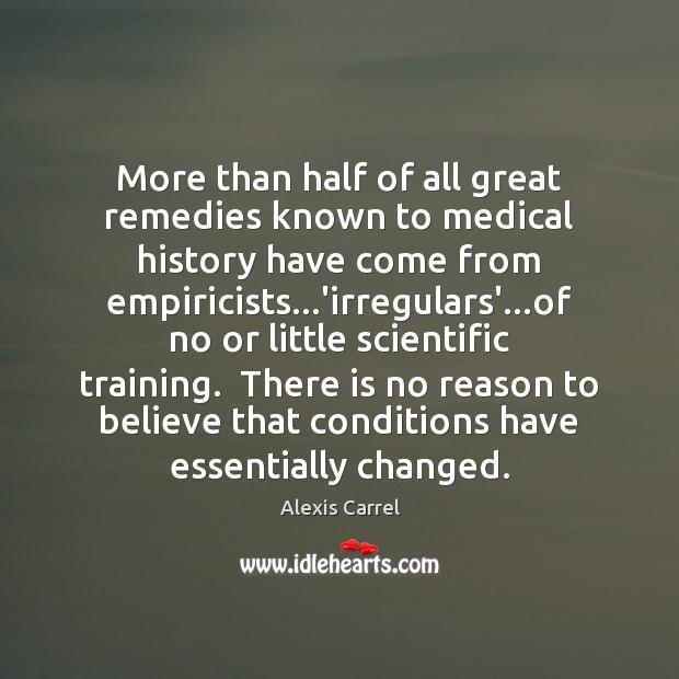 Image, More than half of all great remedies known to medical history have