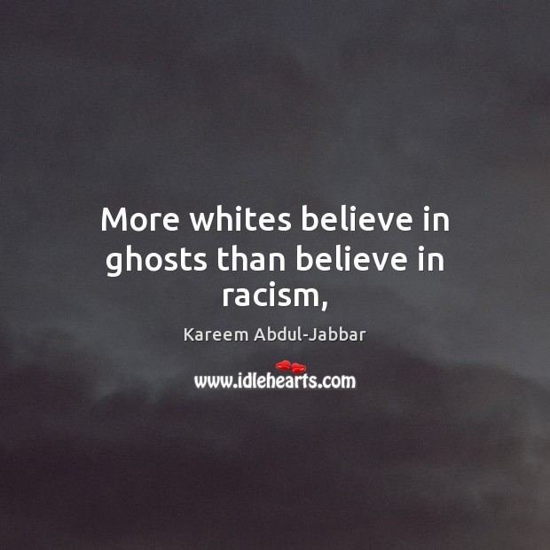 More whites believe in ghosts than believe in racism, Image