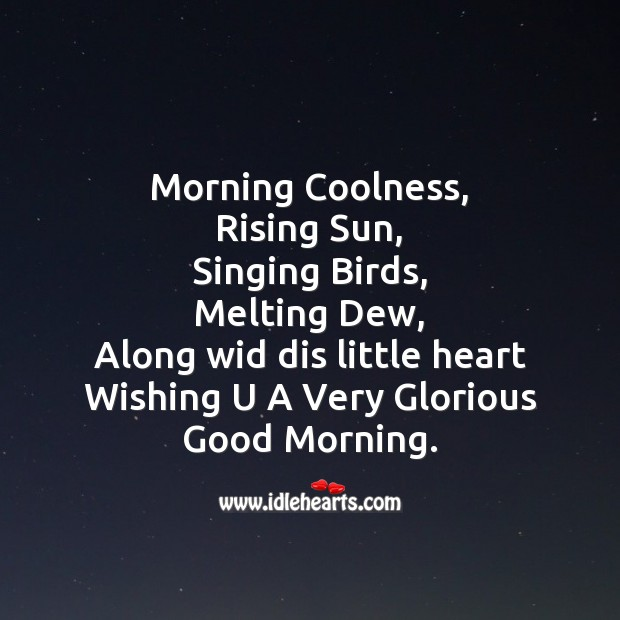Morning coolness, rising sun Good Morning Messages Image