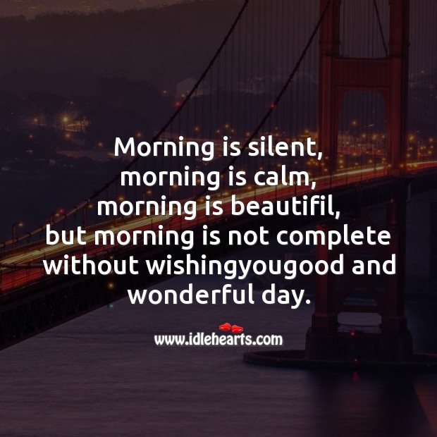 Image, Morning is silent