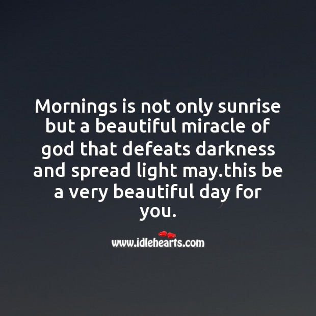 Mornings is not only sunrrise Good Morning Messages Image