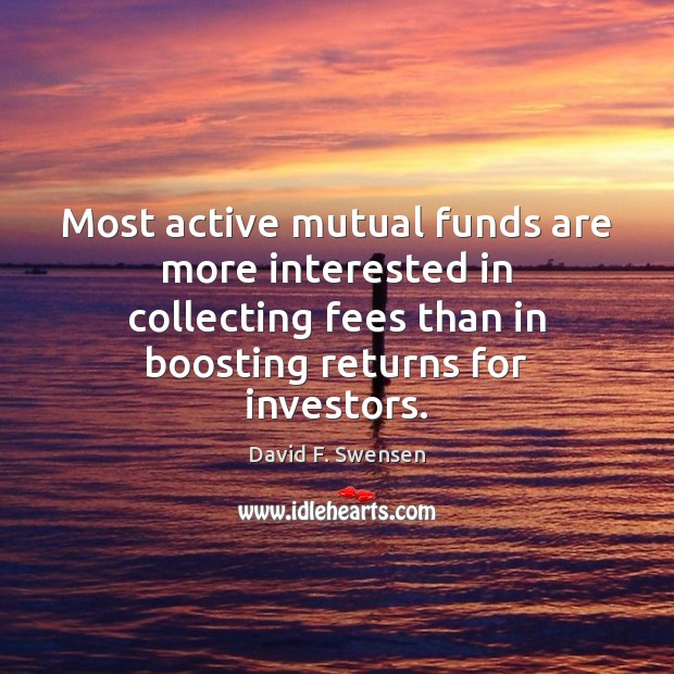 Image, Most active mutual funds are more interested in collecting fees than in