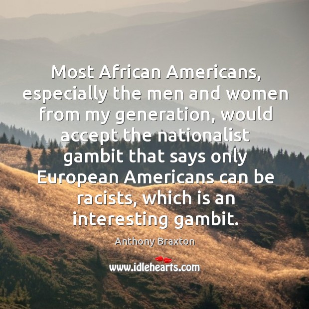 Image, Most african americans, especially the men and women from my generation