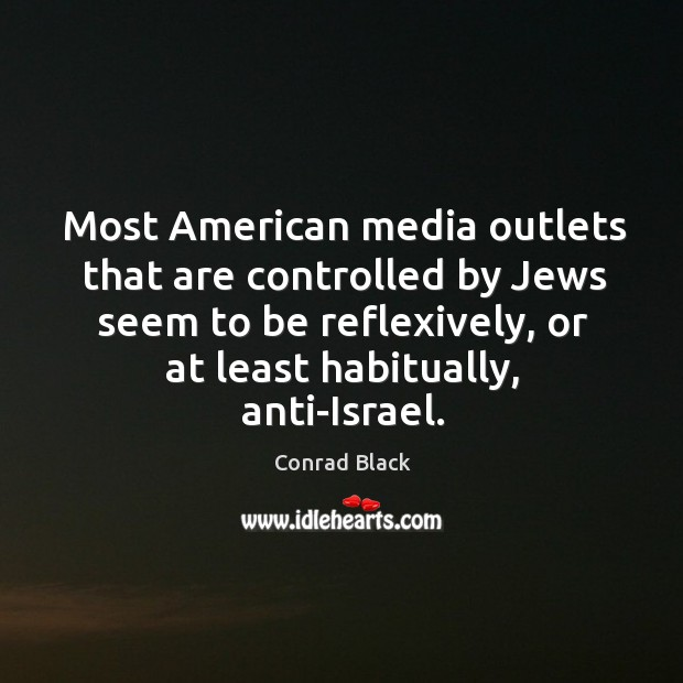 Image, Most American media outlets that are controlled by Jews seem to be