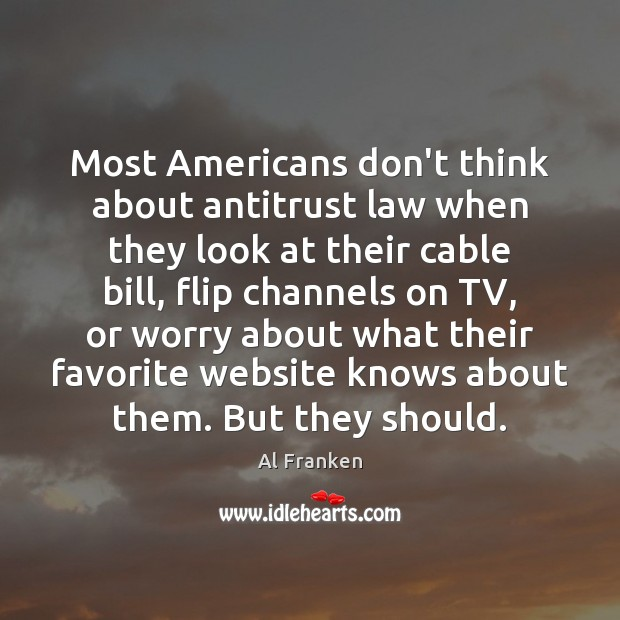 Image, Most Americans don't think about antitrust law when they look at their