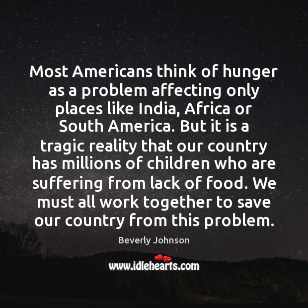 Image, Most Americans think of hunger as a problem affecting only places like