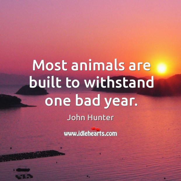 Picture Quote by John Hunter