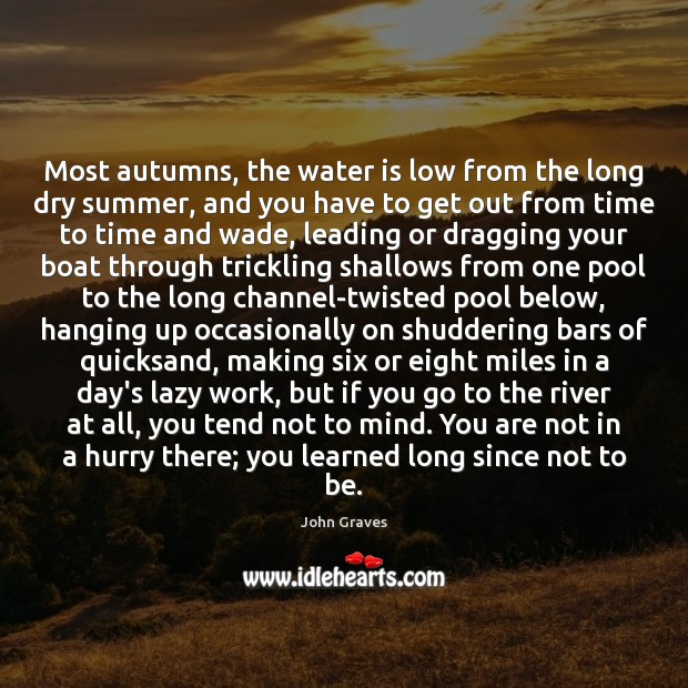 Most autumns, the water is low from the long dry summer, and Image