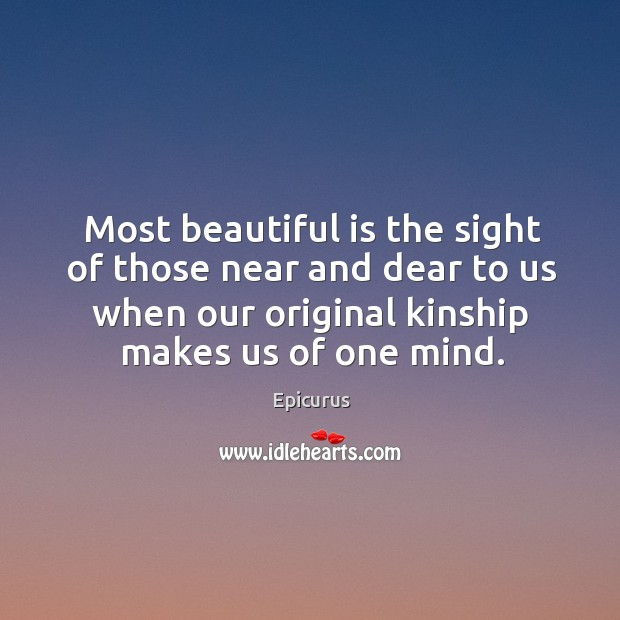 Image, Most beautiful is the sight of those near and dear to us